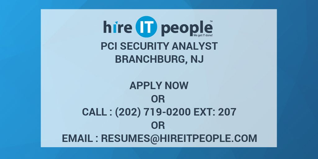 PCI Security Analyst - Hire IT People - We get IT done