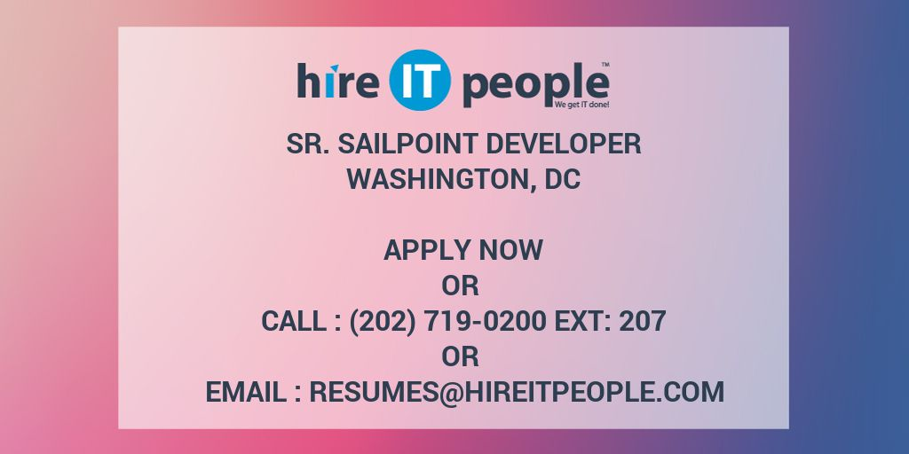 Sr  Sailpoint Developer - Hire IT People - We get IT done