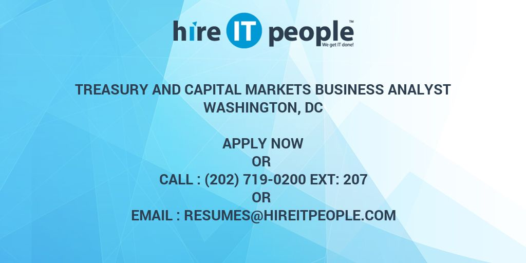 treasury and capital markets business analyst hire it people we