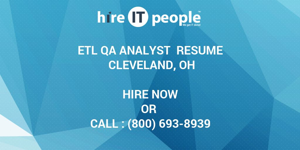 Etl Qa Analyst Resume Cleveland Oh Hire It People We Get It Done