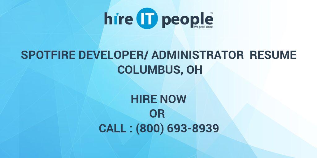 Spotfire Developer/Administrator Resume Columbus, OH - Hire IT