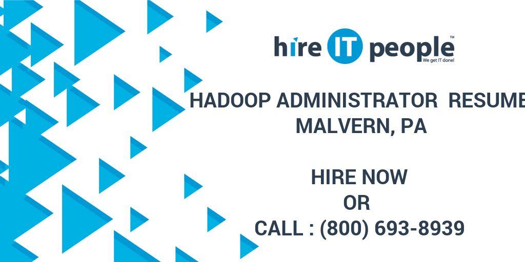 Hadoop Administrator Resume Malvern PA