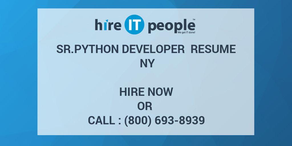 Sr Python developer Resume NY - Hire IT People - We get IT done