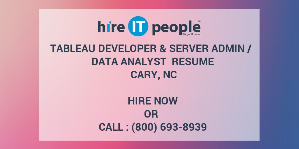 Tableau Developer & Server Admin / Data Analyst Resume Cary
