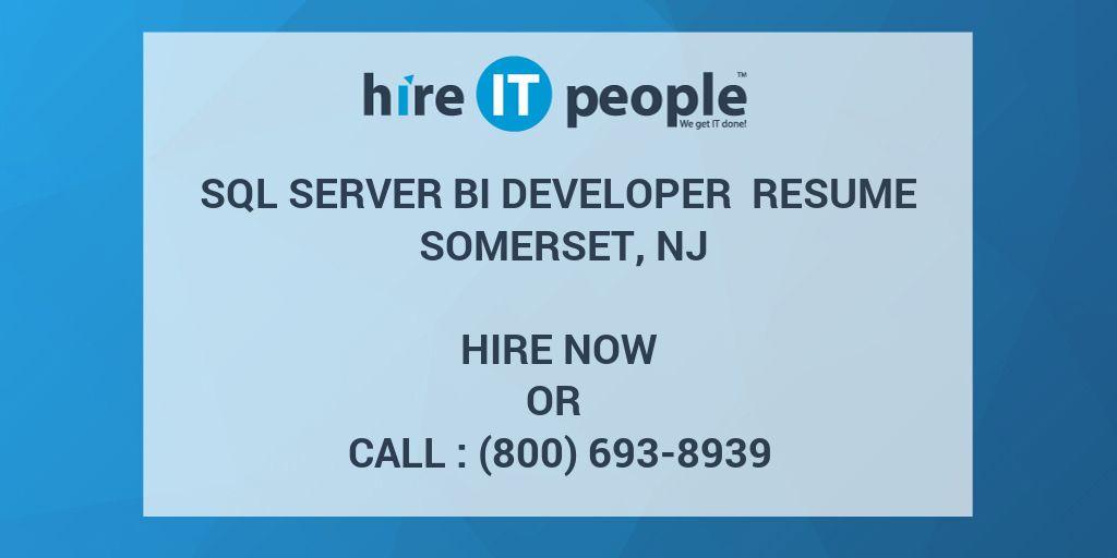 sql server bi developer resume somerset nj hire it people we get it done