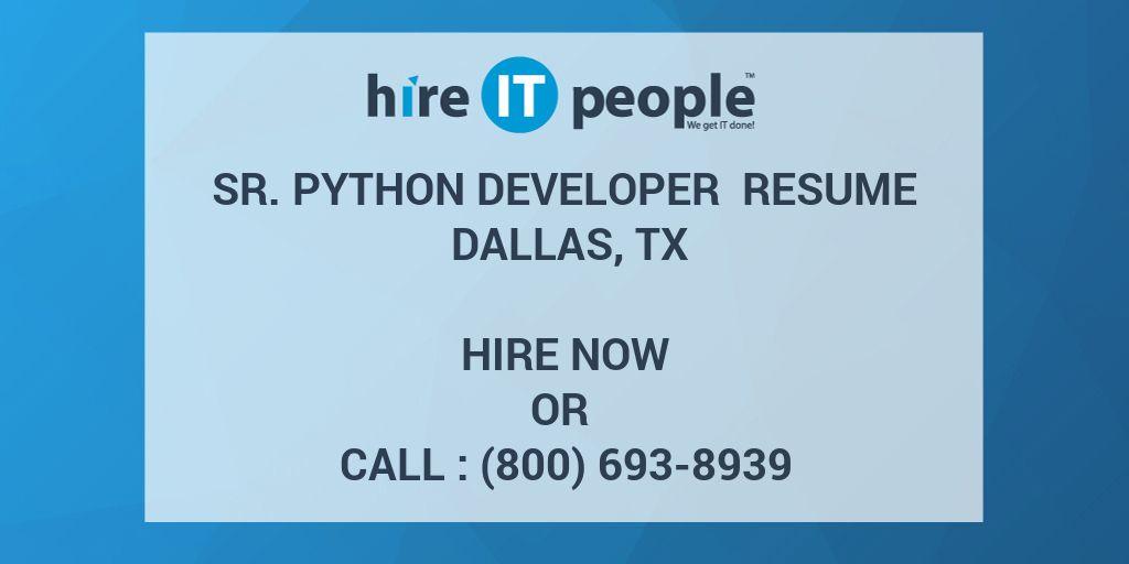 Sr  Python Developer Resume Dallas, TX - Hire IT People - We get IT done