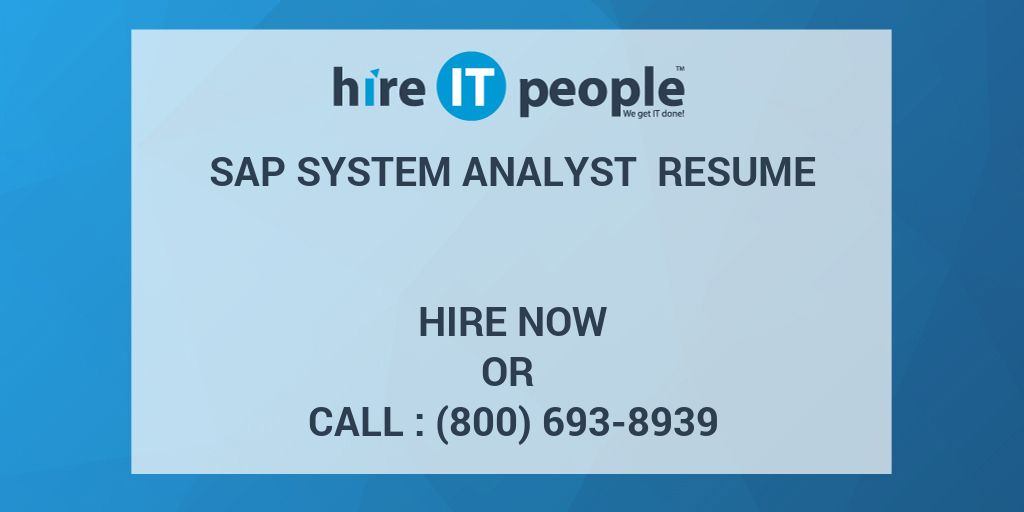 sap system analyst resume hire it people we get it done - Sap Analyst Resume
