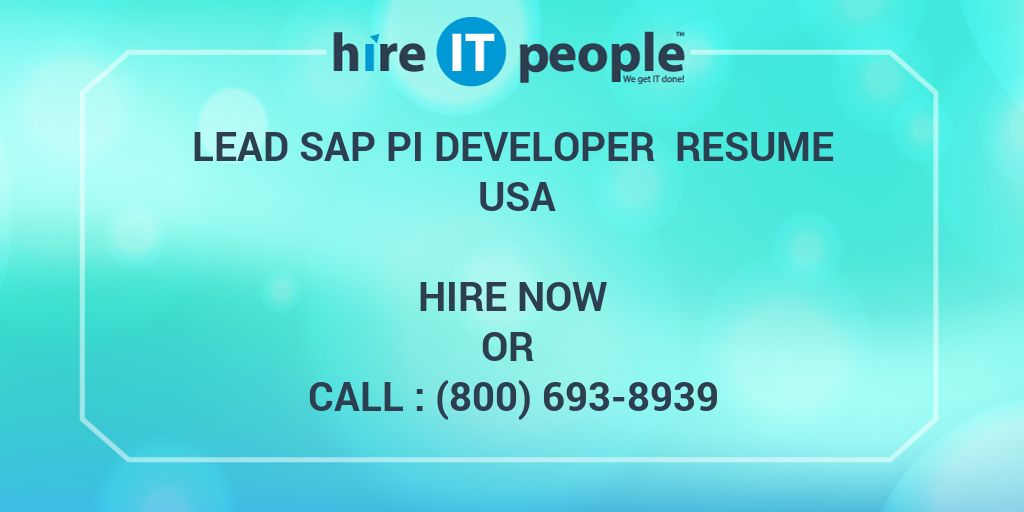 Lead SAP PI Developer Resume USA Hire IT People We get IT done