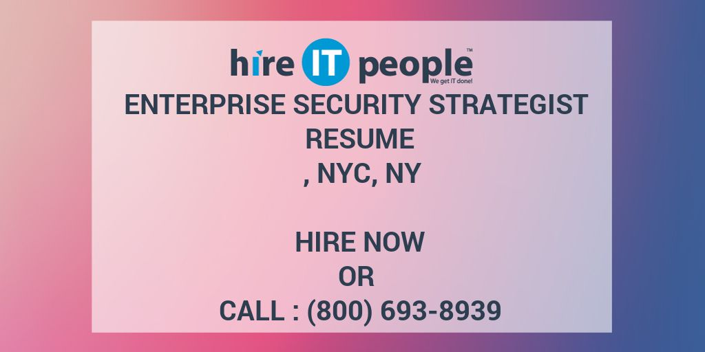 Enterprise Security Strategist Resume , NYC, NY - Hire IT People