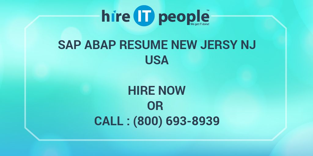 SAP ABAP RESUME NEW JERSY NJ - Hire IT People - We get IT done