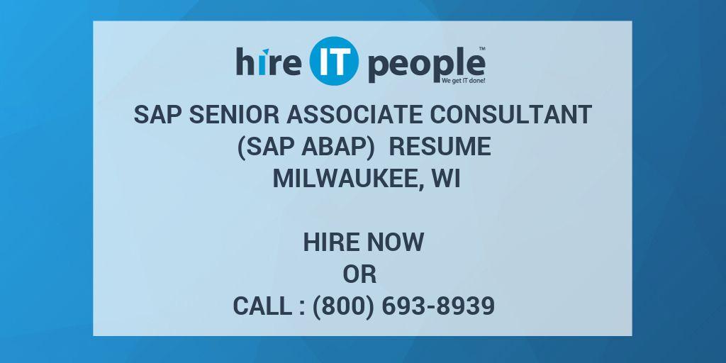 SAP Senior Associate Consultant (SAP ABAP) Resume Milwaukee