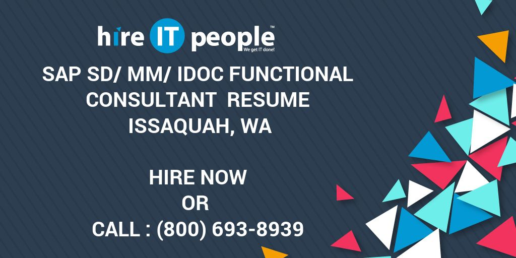 SAP SD/MM/IDOC Functional Consultant Resume Issaquah, WA