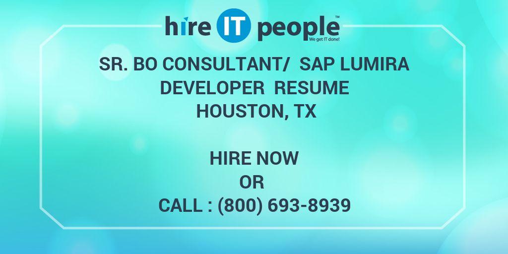 Sr. BO consultant/ SAP Lumira Developer Resume Houston, TX - Hire IT ...