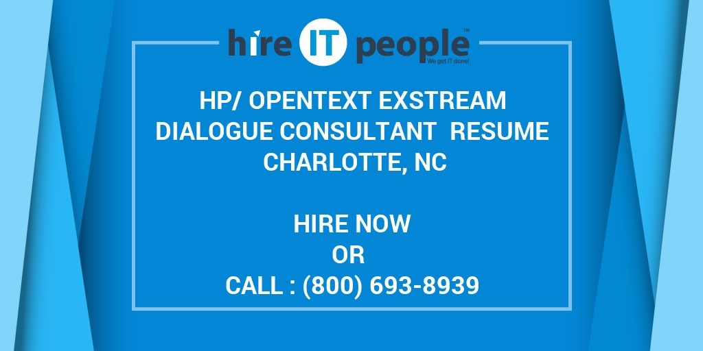 hp  opentext exstream dialogue consultant resume charlotte