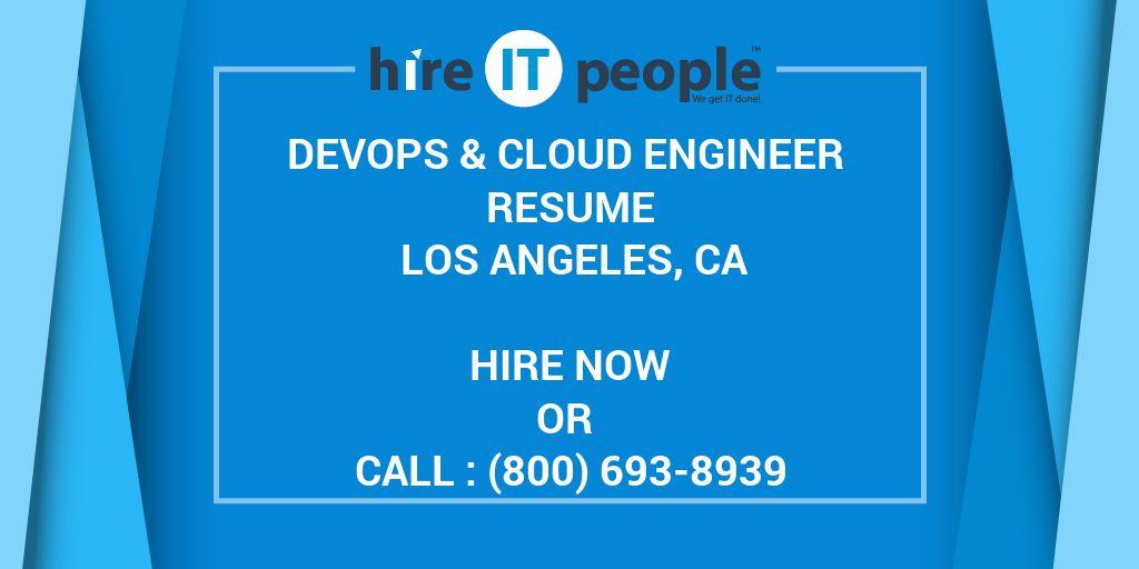 Devops & Cloud Engineer Resume Los Angeles, CA - Hire IT People - We