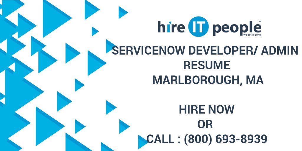 ServiceNow Developer/Admin Resume Marlborough, MA - Hire IT