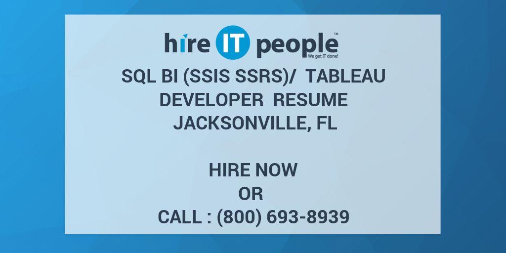 SQL BI (SSIS SSRS)/ Tableau Developer Resume Jacksonville