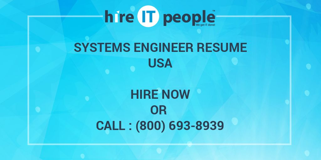 Systems Engineer Resume - Hire IT People - We get IT done