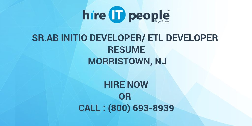 sr ab initio developer  etl developer resume morristown  nj