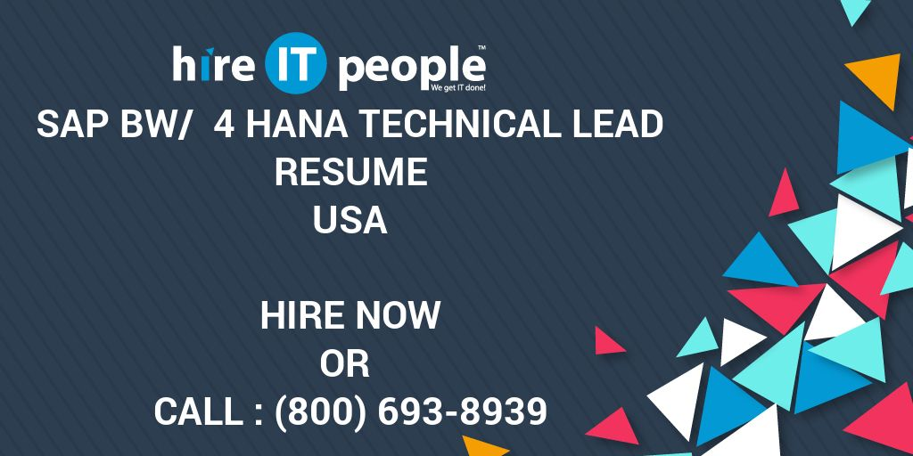 sap bw   4 hana technical lead resume - hire it people