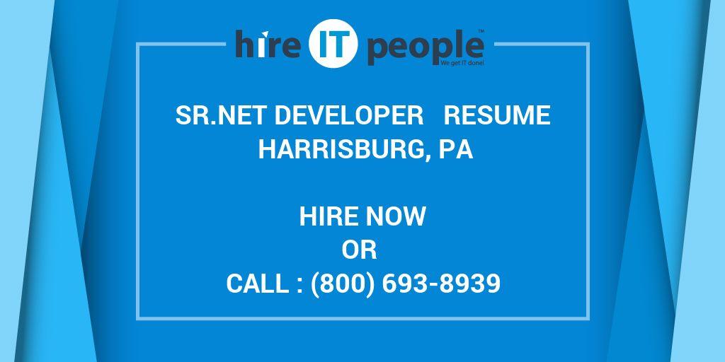 Sr net developer Resume Harrisburg, PA - Hire IT People - We