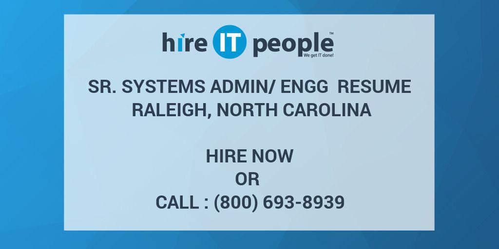 Sr  Systems Admin/Engg Resume Raleigh, North Carolina - Hire