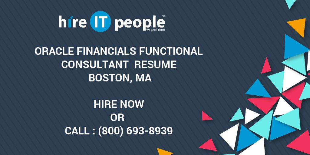 oracle financials functional consultant resume boston ma hire it