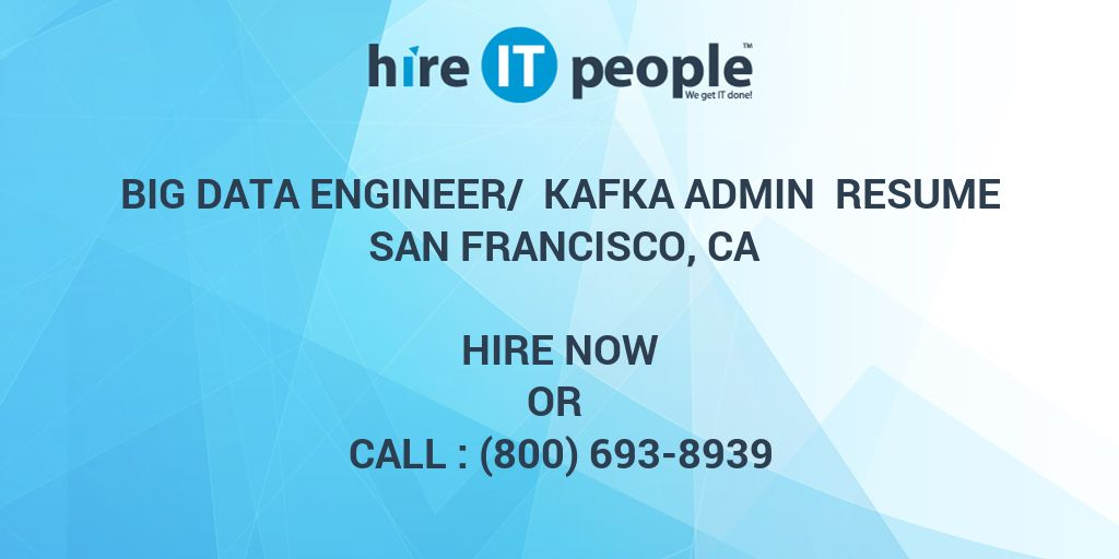 Big Data Engineer/ Kafka Admin Resume San Francisco, CA