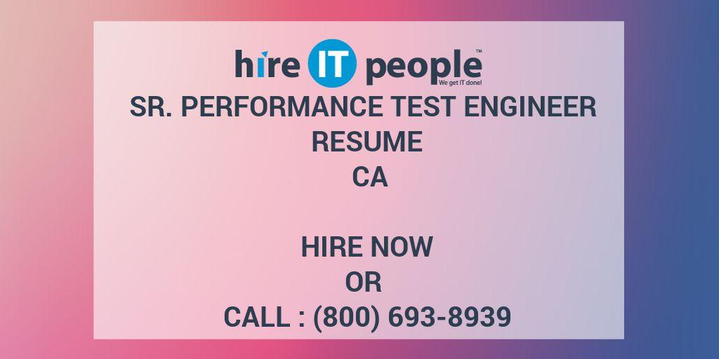 Sr  Performance Test Engineer Resume CA - Hire IT People