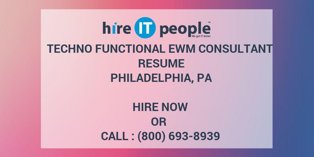 Techno Functional EWM consultant Resume Philadelphia, PA - Hire IT