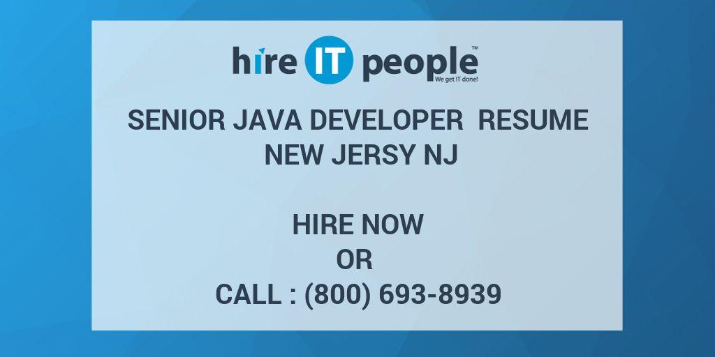 Senior Java Developer Resume New Jersy NJ - Hire IT People - We get ...