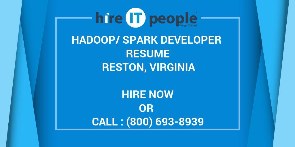 hadoopspark developer resume reston virginia  hire it