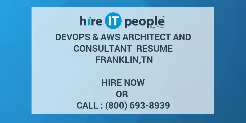 Devops & AWS Architect and Consultant Resume Franklin,TN