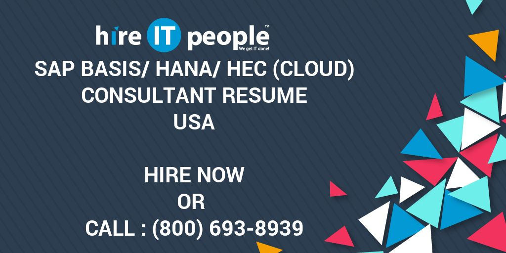 Sap Basis Hana Hec Cloud Consultant Resume Hire It