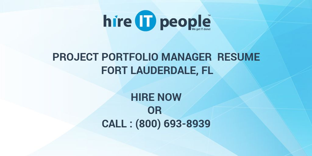Project Portfolio Manager Resume Fort Lauderdale, FL - Hire IT ...