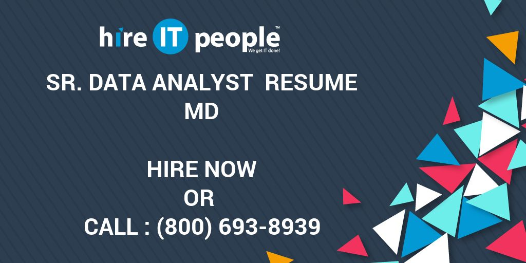 sr data analyst resume md hire it people we get it done