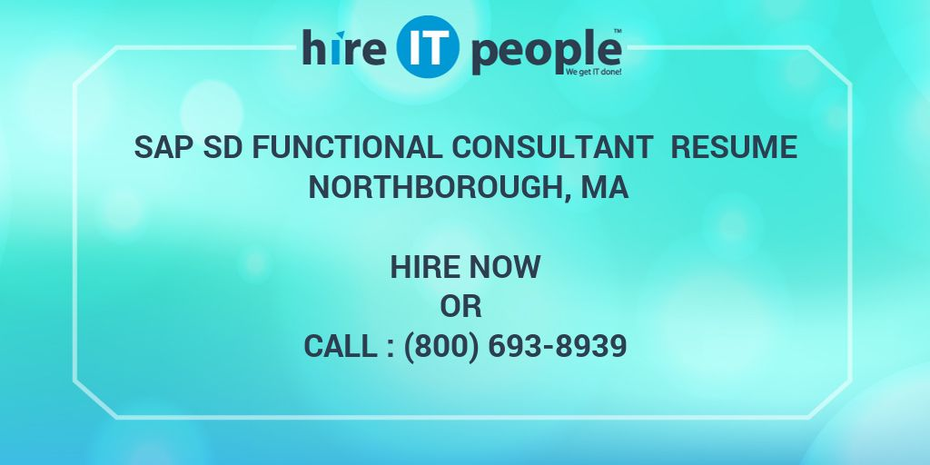 sap sd functional consultant resume northborough  ma