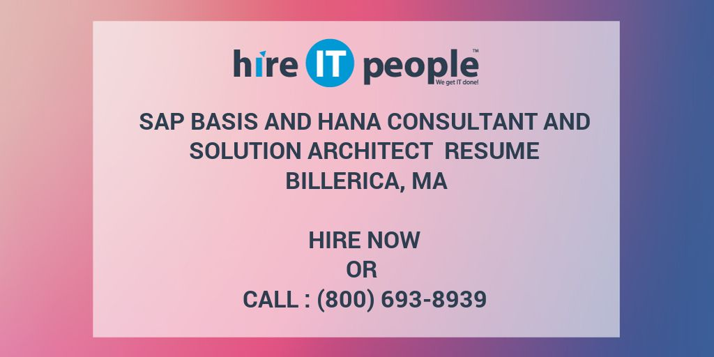 Sap Basis And Hana Consultant And Solution Architect