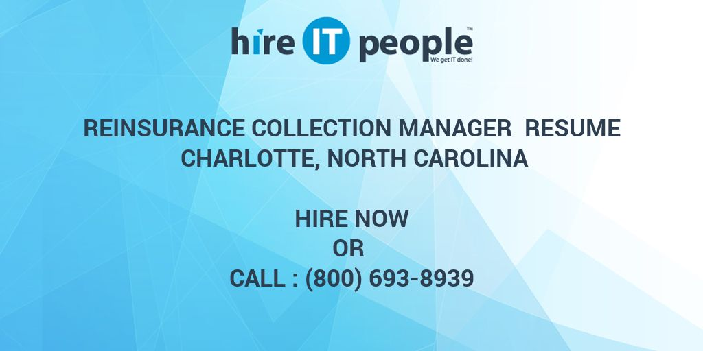 REINSURANCE COLLECTION MANAGER Resume Charlotte, North Carolina ...