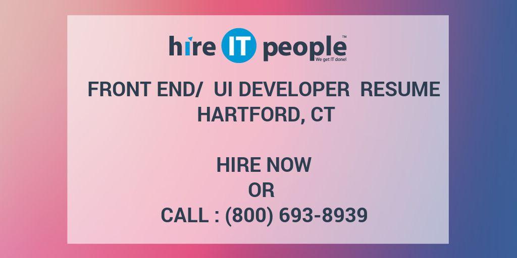 Front End/ UI Developer Resume Hartford, CT - Hire IT People