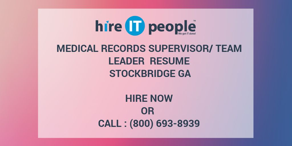 medical records supervisor  team leader resume stockbridge