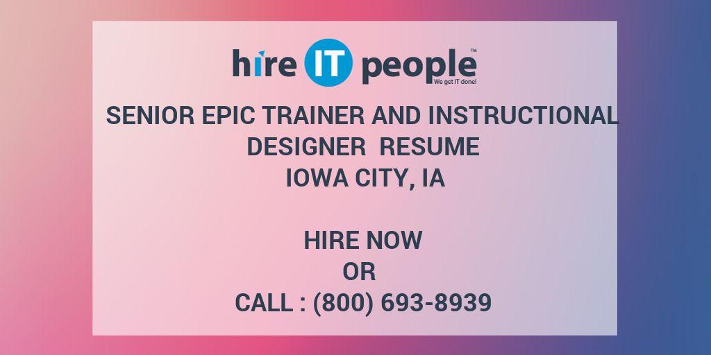 Senior Epic Trainer And Instructional Designer Resume Iowa City IA