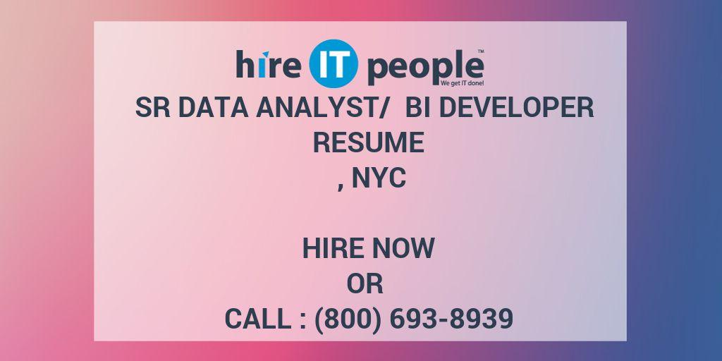 Sr Data Analyst/ BI Developer Resume , NYC - Hire IT People