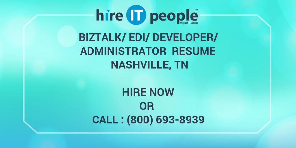 BizTalk/EDI/Developer/Administrator Resume Nashville, TN