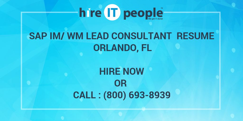 SAP IM/WM Lead Consultant Resume Orlando, FL - Hire IT