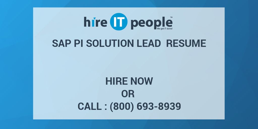 sap pi solution lead resume hire it people we get it done