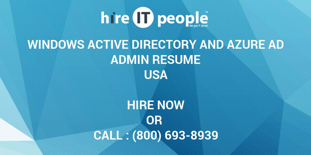 windows active directory and azure ad admin resume hire it people