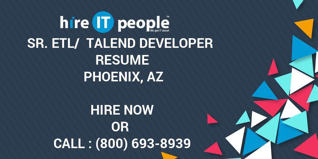 Sr Etl Talend Developer Resume Phoenix Az Hire It People We