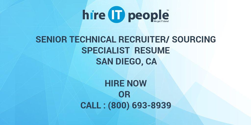 Senior Technical Recruiter/Sourcing Specialist Resume San Diego, CA ...
