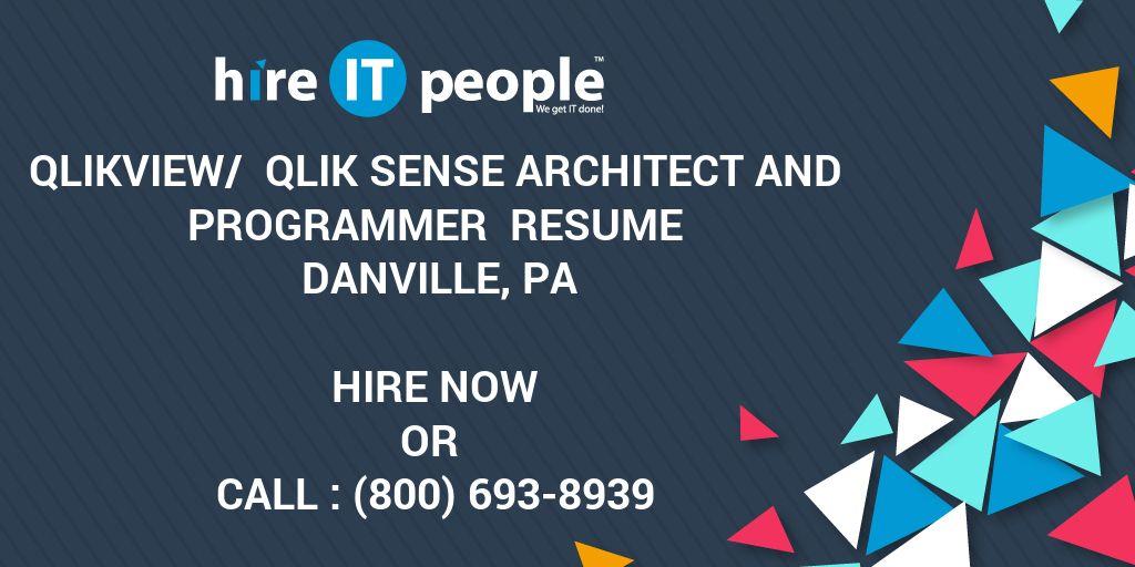 QlikView/ Qlik Sense Architect and Programmer Resume Danville, PA